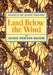 Land Below the Wind - Agnes Newton Keith (2010)