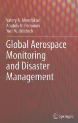 Global Aerospace Monitoring and Disaster Management (2011)