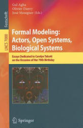 Formal Modeling - Essays Dedicated to Carolyn Talcott on the Occasion of Her 70th Birthday (2011)