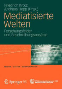 Mediatisierte Welten (2012)
