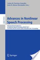 Advances in Nonlinear Speech Processing (2011)