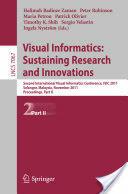 Visual Informatics: Sustaining Research and Innovations - Halimah Badioze Zaman, Peter Robinson, Maria Petrou, Patrick Olivier (2011)