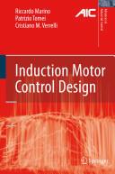 Induction Motor Control Design (2010)
