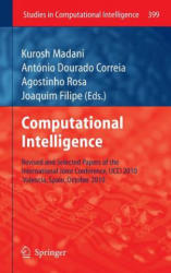 Computational Intelligence - Revised and Selected Papers of the International Joint Conference, IJCCI 2010, Valencia, Spain, October 2010 (2012)