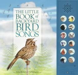The Little Book of Backyard Bird Songs (ISBN: 9781770857445)