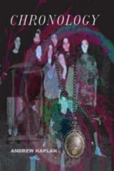 Chronology - Andrew Kaplan (ISBN: 9781430324256)