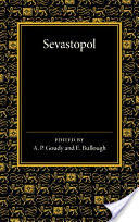 Sevastopol - Leo Tolstoy, A. P. Goudy, E. Bullough (ISBN: 9781107639782)