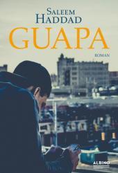 Saleem Haddad, Andreas Diesel - Guapa - Saleem Haddad, Andreas Diesel (ISBN: 9783959850841)