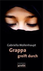 Grappa greift durch (ISBN: 9783894254681)