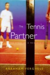 Tennis Partner - Abraham Verghese (ISBN: 9780701165529)