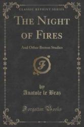Night of Fires - Anatole Le Braz (ISBN: 9781330665473)