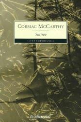 Suttree - Cormac McCarthy (ISBN: 9788483460269)