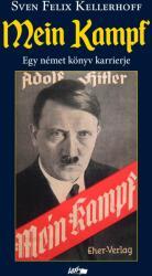 Mein Kampf - Egy német könyv karrierje (ISBN: 9789632673783)
