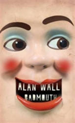 Badmouth - Alan Wall (ISBN: 9781905128228)