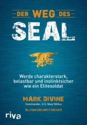 Der Weg des SEAL - Mark Divine, Allyson Edelhertz Machate (ISBN: 9783868835373)