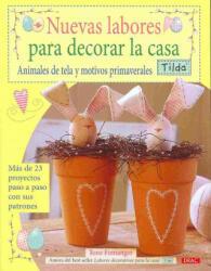 Nuevas labores para decorar la casa : animales de tela y motivos primaverales tilda - Tone Finnanger, Ana María Aznar (ISBN: 9788498740868)