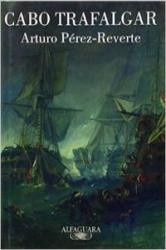 Cabo Trafalgar - Arturo Pérez-Reverte (ISBN: 9788420467177)