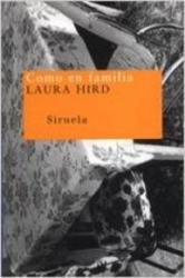 Como en familia - Laura Hird, Alejandro Palomas Pubill (ISBN: 9788478445899)