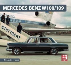 Mercedes-Benz W 108/109 - Alexander F. Storz (ISBN: 9783613039063)