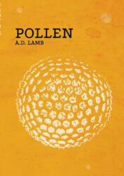 A. D. Lamb - Pollen - A. D. Lamb (ISBN: 9781291341713)