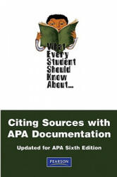 What Every Student Should Know About Citing Sources with APA Documentation - Chalon Anderson, Amy Carrell, Jimmy Widdifield (ISBN: 9780205795819)
