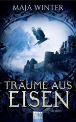 Trume aus Eisen (ISBN: 9783404208586)