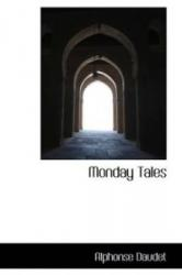 Monday Tales - Alphonse Daudet (ISBN: 9781115336673)
