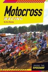 Motocross Racing - Alex Monnig (ISBN: 9781624034053)