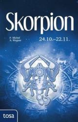 Skorpion - P. Michel, A. Wagner (ISBN: 9783863131173)