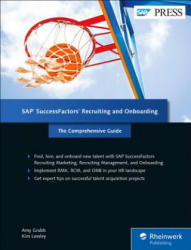 SAP Successfactors Recruiting and Onboarding: The Comprehensive Guide (ISBN: 9781493214679)