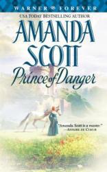 Prince of Danger - Amanda Scott (ISBN: 9780446616683)