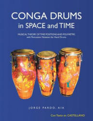 Conga Drums in Space and Time - Aia Jorge Pardo (ISBN: 9781480832756)