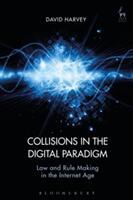 Collisions in the Digital Paradigm - HARVEY DAVID (ISBN: 9781509906529)