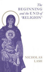 The Beginning and the End of Religion (ISBN: 9780521566353)
