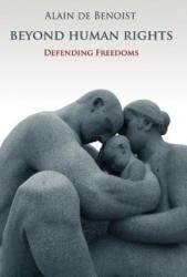 Beyond Human Rights - Alain de Benoist (ISBN: 9781907166211)