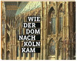 Wie der Dom nach Kln kam (ISBN: 9783774306738)