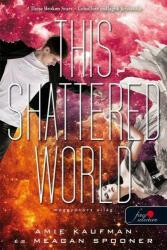 This Shattered World - Meggyötört világ (2018)
