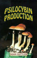 Psilocybin Producers Guide (ISBN: 9780914171928)