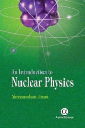 Introduction to Nuclear Physics (ISBN: 9781842659243)