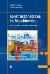 Konstruktionspraxis im Maschinenbau (ISBN: 9783446440548)