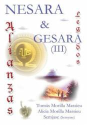 Nesara & Gesara. . . Alianzas y Legados. . . - Tomas Morilla Massieu, Alicia Morilla Massieu, Semjase (ISBN: 9781326387860)