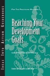 Reaching Your Development Goals (ISBN: 9781882197378)