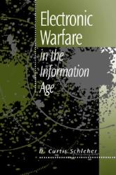 Electronic Warfare in the Information Age (ISBN: 9780890065266)