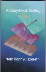 Nem könnyű szeretni (ISBN: 9789639781665)