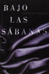 Bajo las sábanas - Kristina Wright, Ana Alcaina Pérez (ISBN: 9788425349607)