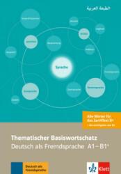 Thematischer Basiswortschatz - Deutsch als Fremdsprache A1-B1+, Arabische Ausgabe - Abbas Amin (ISBN: 9783125195042)