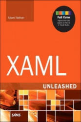 XAML Unleashed - Adam Nathan (ISBN: 9780672337222)