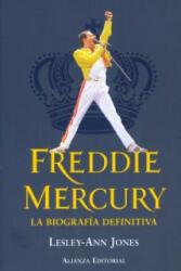 Freddie Mercury : la biografía definitiva - Lesley-Ann Jones, Alejandro Pradera Sánchez (ISBN: 9788420671932)