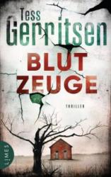 Blutzeuge - Tess Gerritsen, Andreas Jäger (ISBN: 9783809026389)