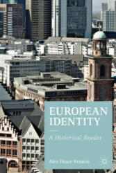 European Identity - A Historical Reader (ISBN: 9780230243293)